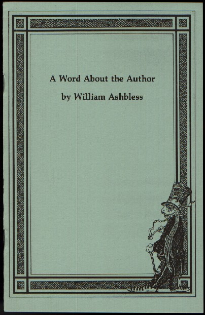 A Word About the Author by William Ashbless